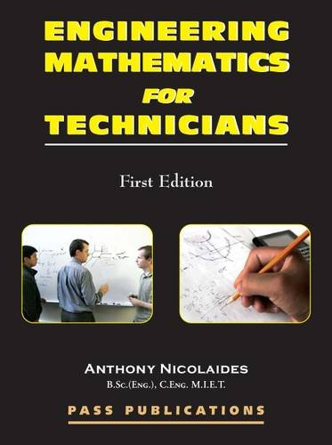Engineering Mathematics for Technicians By Anthony Nicolaides