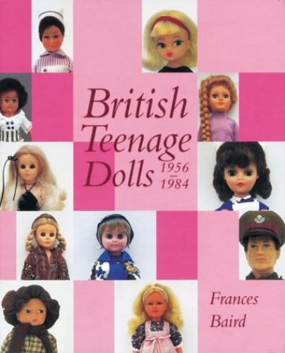 British Teenage Dolls By Frances Baird