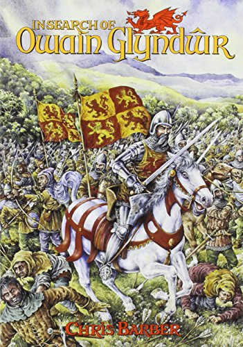 In Search of Owain Glyndwr by Chris Barber