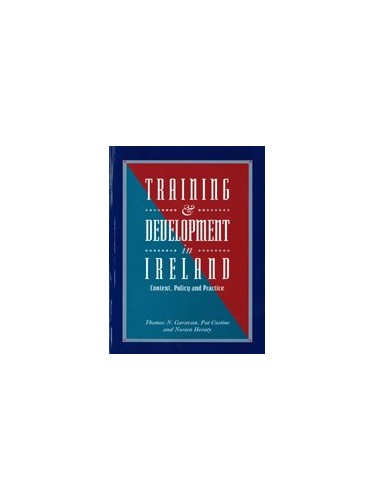 Training and Development in Ireland By Thomas N. Garavan