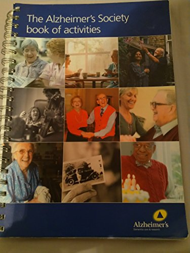 The Alzheimer's Society Book of Activities By Sally Knocker