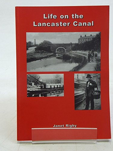Life on the Lancaster Canal By Jane E. Rigby