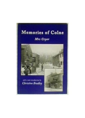 Memories of Colne By Margaret Cryer