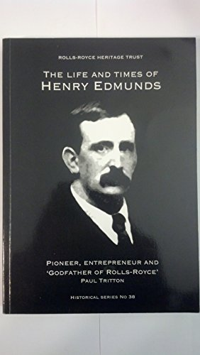 The Life and Times of Henry Edmunds By Paul Tritton