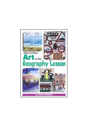 Step by Step Art in the Geography Lesson By Dianne Williams