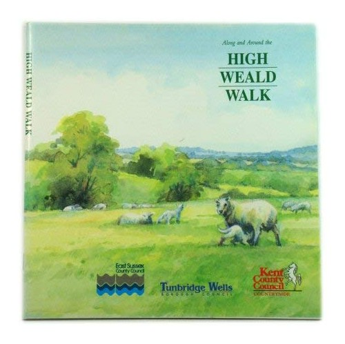 Along and Around the High Weald Walk by Bea Cowan