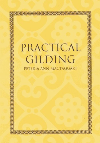 Practical Gilding By Peter Mactaggart
