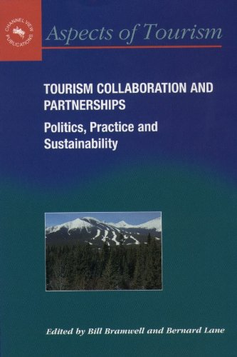 Tourism Collaboration and Partnerships By Bill Bramwell