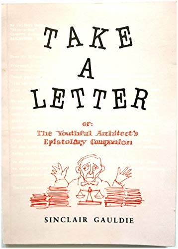 Take a Letter By W.Sinclair Gauldie