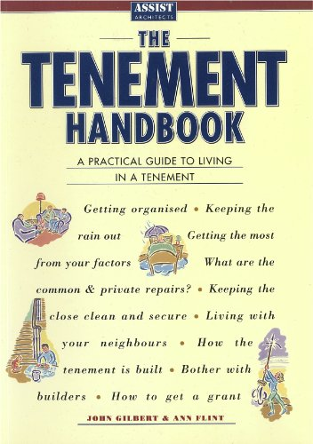 The Tenement Handbook: A Practical Guide to Living in a Tenement By J. Gilbert