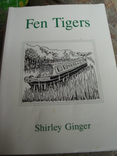 Fen tigers By Shirley Ginger