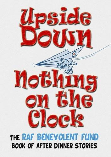 Upside Down...Nothing on the Clock By J.K. Walters
