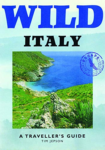 Wild Italy By Tim Jepson