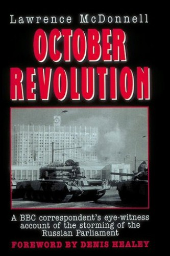 October Revolution By Lawrence McDonnell