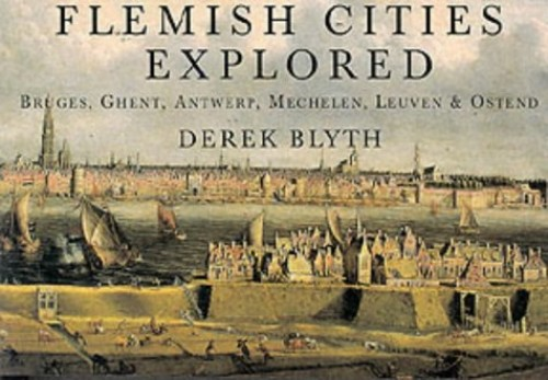Flemish Cities Explored By Derek Blyth