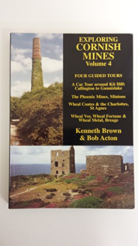 Exploring Cornish Mines By Kenneth Brown