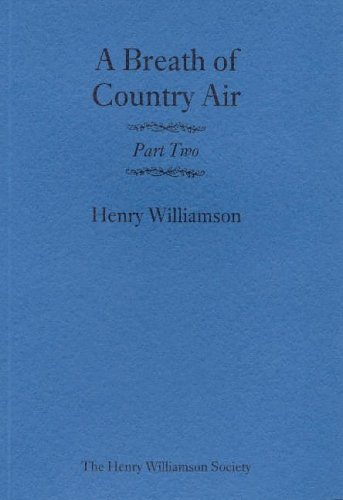 A Breath of Country Air: Pt. 2 by Henry Williamson