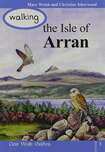 Walking the Isle of Arran by Mary Welsh