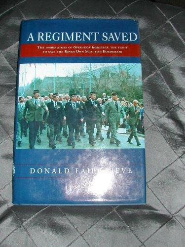 A Regiment Saved By Donald Fairgrieve
