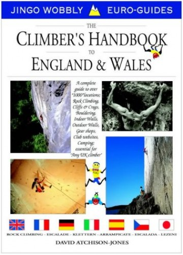 The Climbers Handbook to England and Wales By David Atchison-Jones