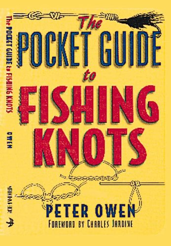 Pocket Guide to Fishing Knots By Peter Owen
