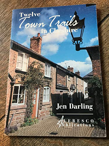 Twelve Town Trails in Cheshire by Jen Darling
