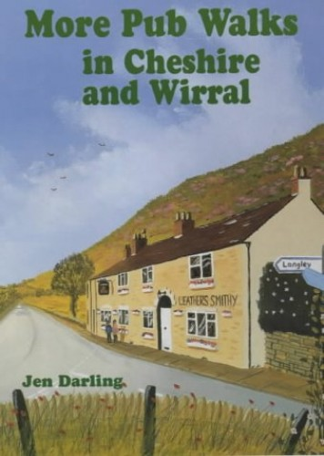 More Pub Walks in Cheshire and Wirral By Jen Darling