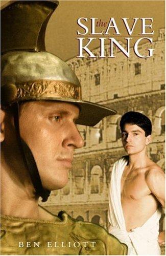 The Slave King By Ben Elliott