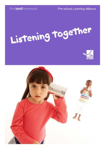Listening Together By Pre-school Learning Alliance