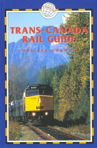 Trans-Canada Rail Guide By Melissa Graham
