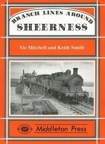 Branch Lines Around Sheerness By Vic Mitchell