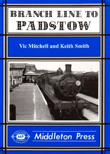 Branch Line to Padstow By Vic Mitchell