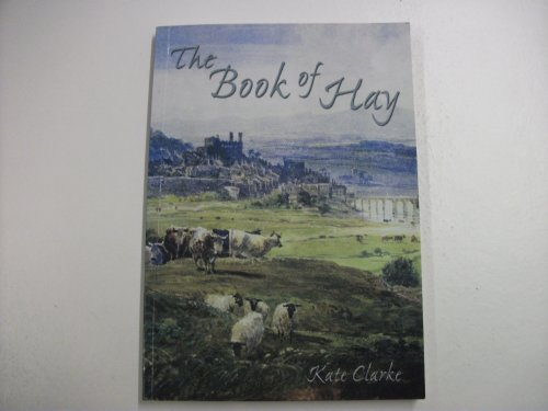 The Book of Hay By Kate Clarke