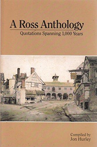 A Ross Anthology By Jon Hurley