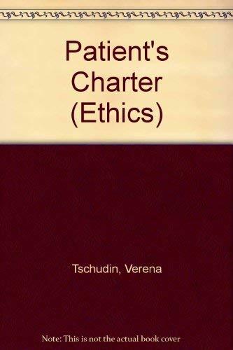 Patient's Charter By Verena Tschudin