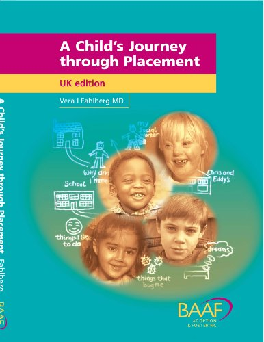 A Child's Journey Through Placement By Vera I. Fahlberg