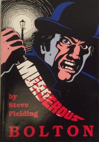 Murderous Bolton by Steve Fielding