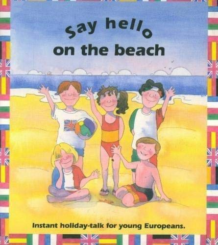Say Hello on the Beach By Bright Books Limited