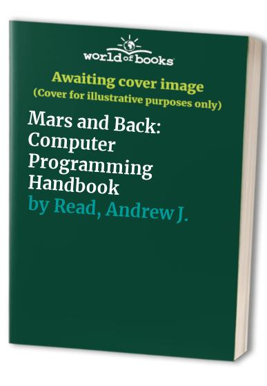 Mars and Back By Andrew J. Read