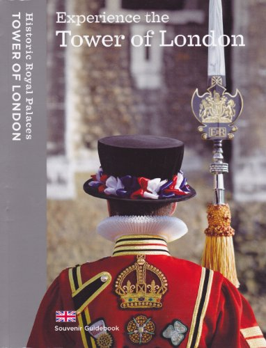 Experience the Tower of London By Sarah Kilby