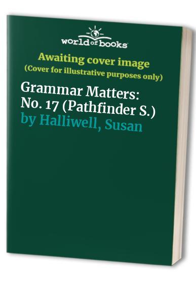 Grammar Matters By Susan Halliwell