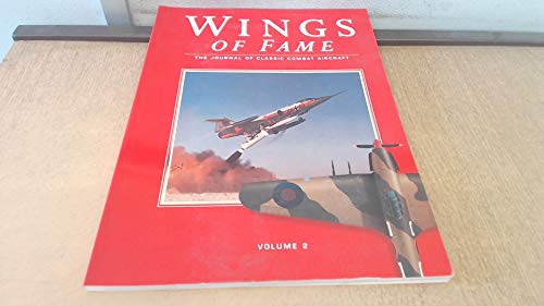 Wings of Fame, The Journal of Classic Combat Aircraft - Vol. 2 : v. 2