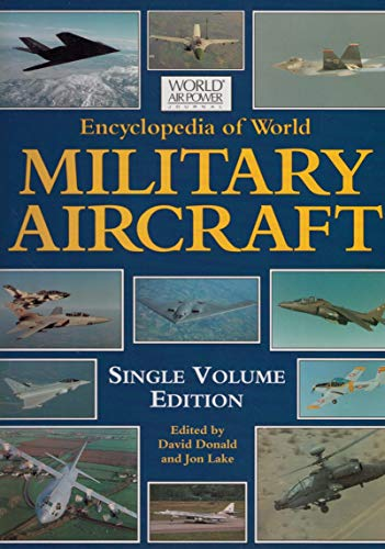 Encyclopedia of World Military Aircraft By David Donald