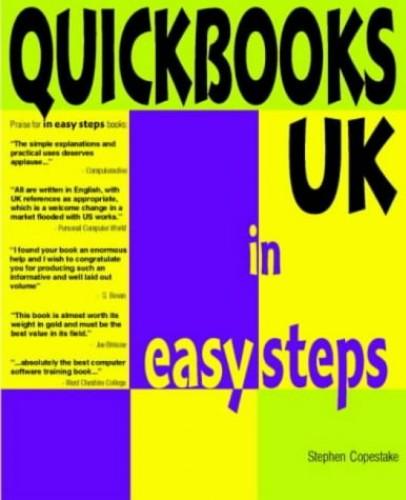 Quickbooks UK In Easy Steps (In Easy Steps Series) by Stephen Copestake