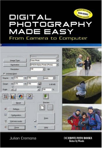 Digital Photography Made Easy By Julian Cremona