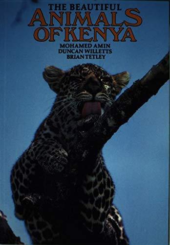 The Beautiful Animals of Kenya By Brian Tetley