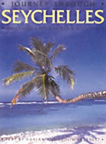 Journey Through Seychelles By Adrian Skerrett