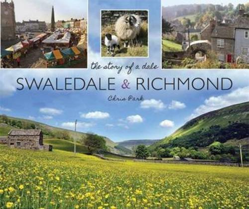 Swaledale and Richmond By Chris Park