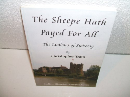 The Sheepe Hath Paid for All By Christopher Train