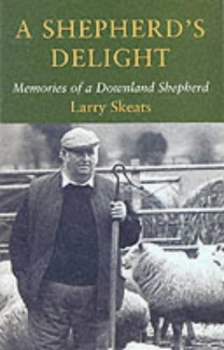 A Shepherd's Delight By Larry Skeats